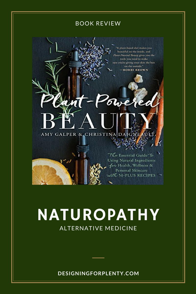 Plant-Powered Beauty, book review, plants, beauty, natural