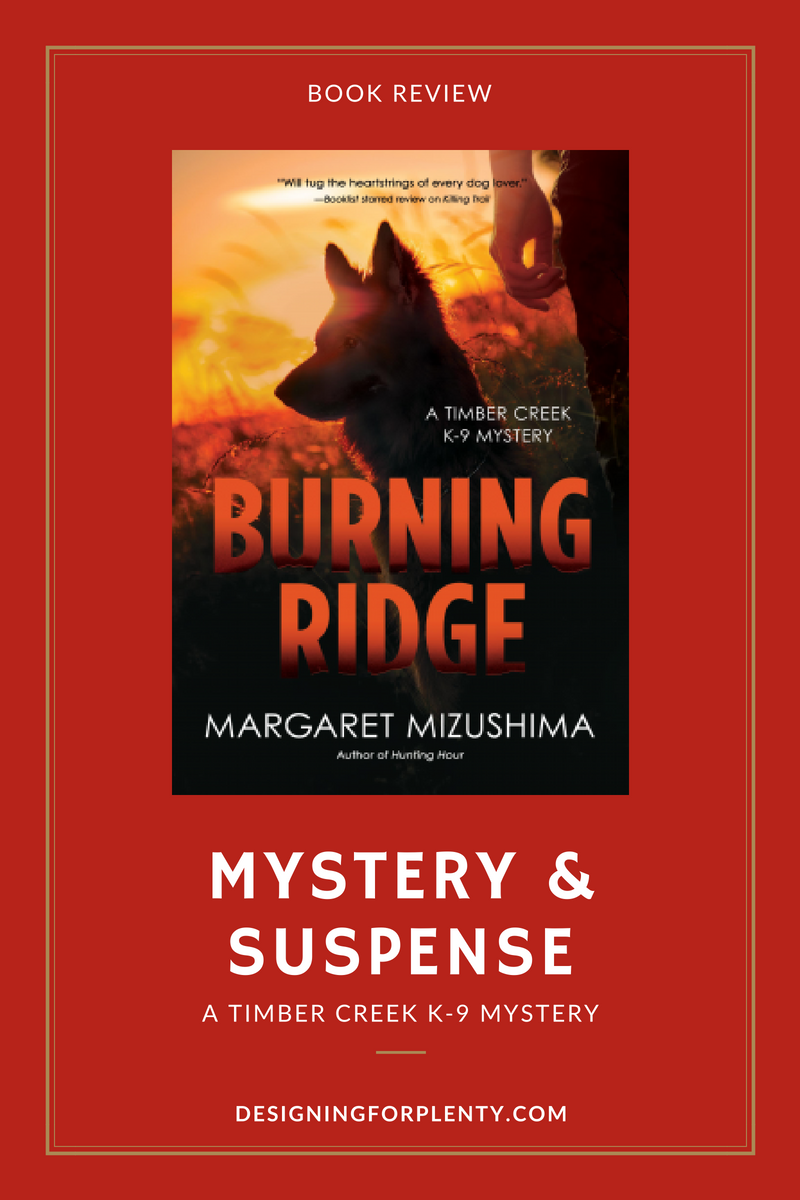 Burning Ridge, Margaret Mizushima, thriller, suspense, mystery, K-9, German Shepherd,