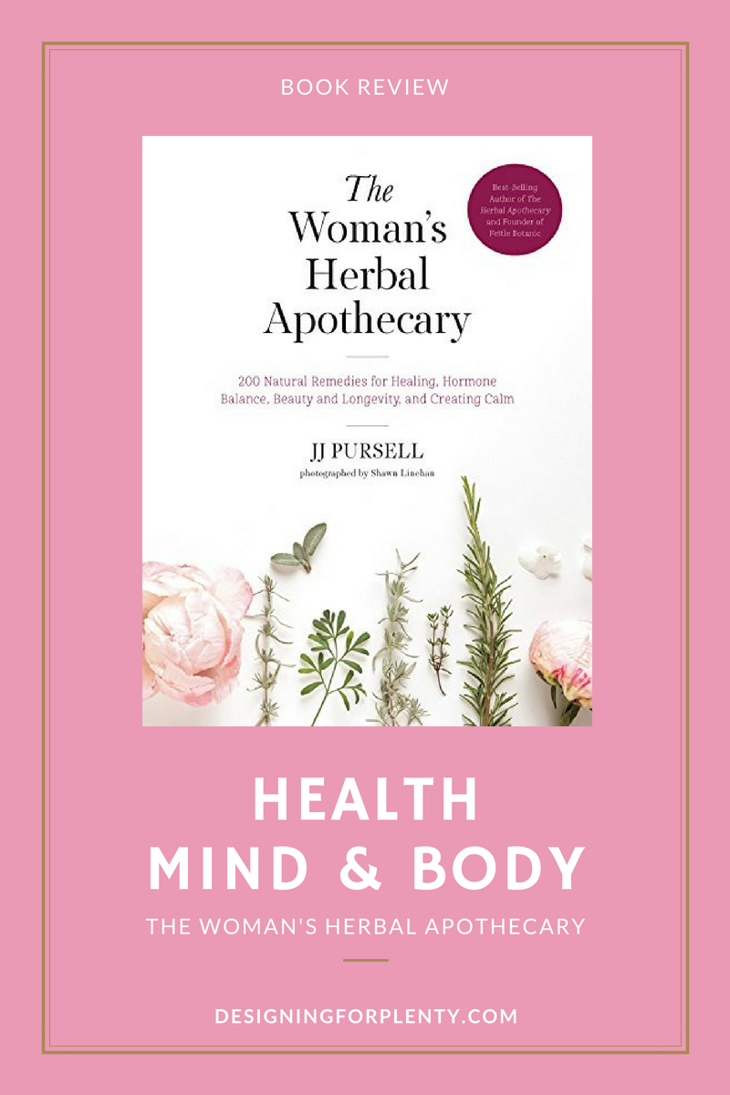 Woman, Herbal, Apothecary, self help, Health, Mind & Body, JJ Pursell, Quarto Publishing Group – Fair Winds Press