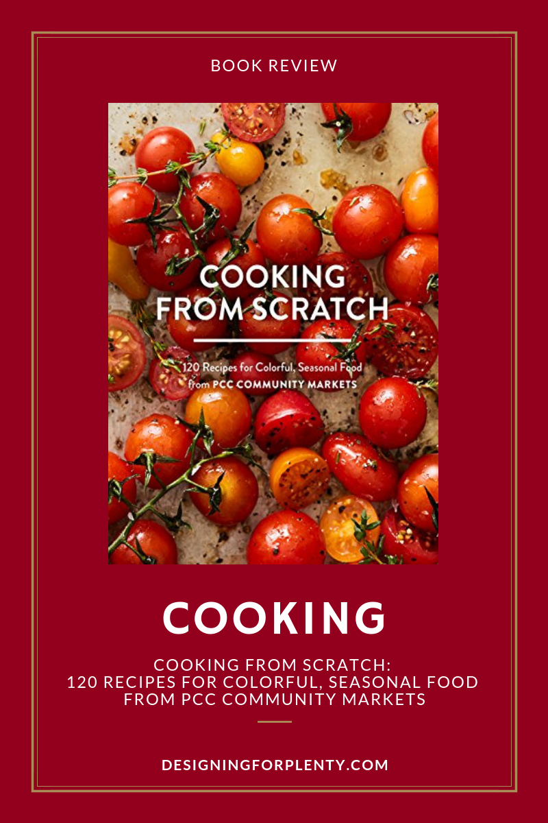 cooking, cooking from scratch, local food, seasonal food,