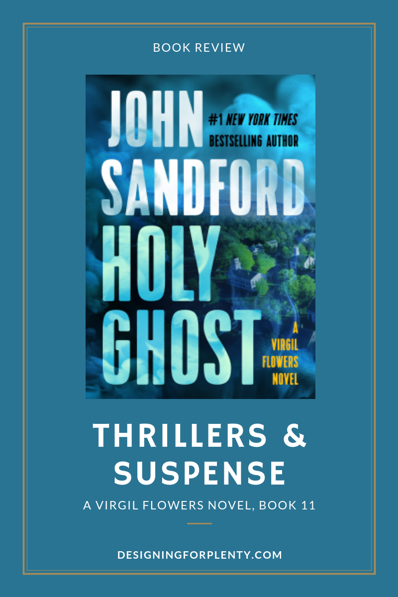 Holy Ghost, John Sandford, Thriller, Suspense, book review, Virgil, Flowers, Virgil Flowers