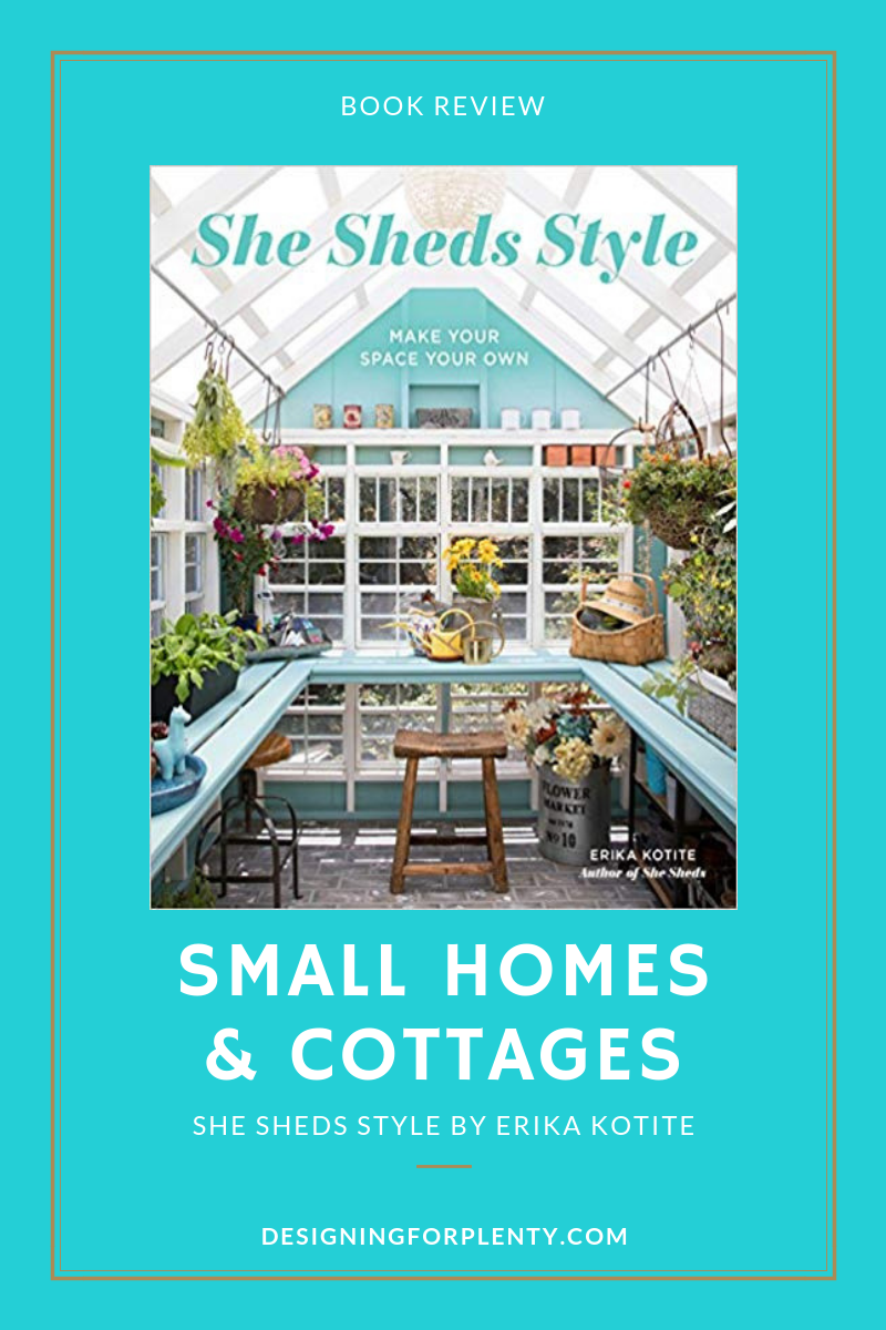 sheshedsstyle, netgalley, small homes, book review, Erika Kotite, she sheds style