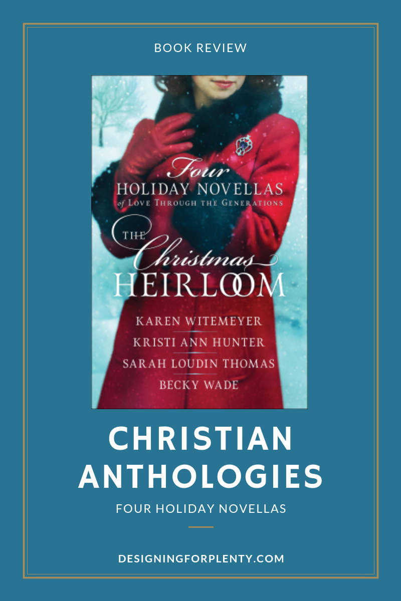 #TheChristmasHeirloom #NetGalley, The Christmas Heirloom, Holiday, Holiday 2018, Christian, Anthology, Baker Publishing Group, Bethany House Publishing