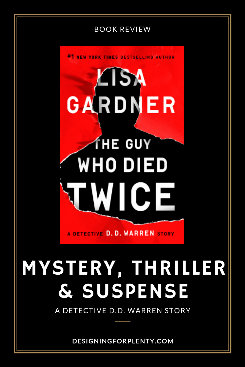 lisa gardner, the guy who died twice, dd warren, short story, mystery, thriller, suspense, #TheGuyWhoDiedTwice, #NetGalley