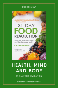 31-Day Food Revolution, health, mind, body, nutrition, self help, Ocean Robbins, Grand Central Publishing,