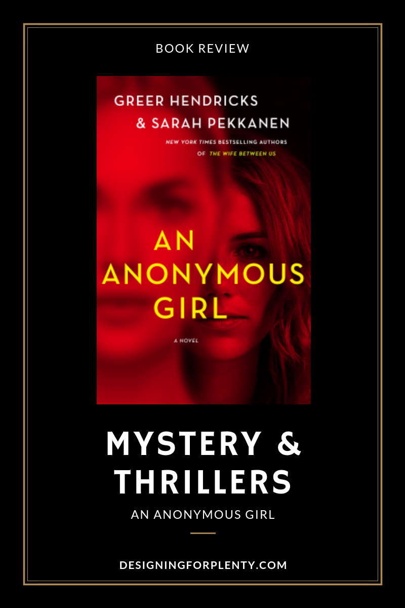 an anonymous girl, anonymous girl, greer hendricks, sarah Pekkanen, St. Martin's Press, mystery, thriller,