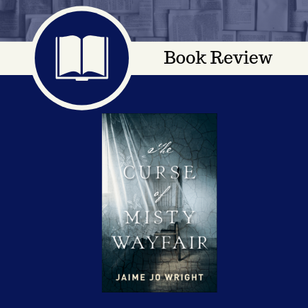 The Curse of Misty Wayfair Book Review