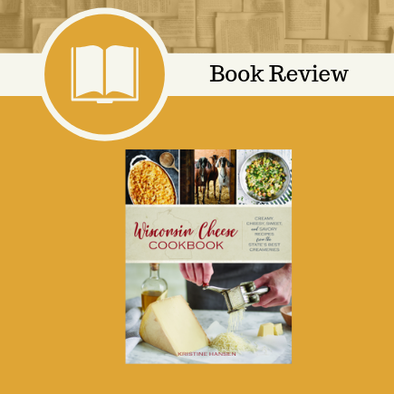Wisconsin Cheese Cookbook Book Review