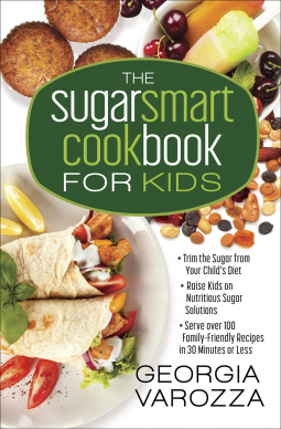 The Sugar Smart Cookbook for Kids