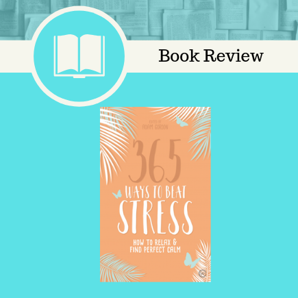 365, 365 ways to beat stress, self help, stress, watkins publishing, Adam Gordon