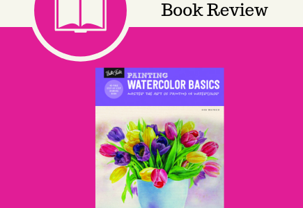 painting watercolor basics, painting, art, how-to, #PaintingWatercolorBasics, #NetGalley, book review, Deb Watson, Quarto Publishing Group – Walter Foster Walter Foster Publishing