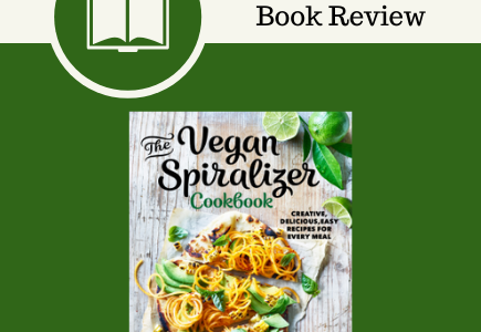 The Vegan Spiralizer Cookbook