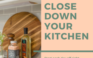 Close Down Your Kitchen
