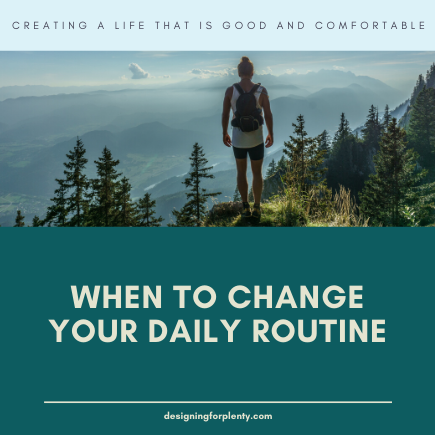 When To Change Your Daily Routine