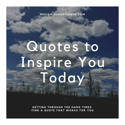 Quotes to Inspire You Today