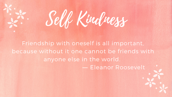 Self Kindness Quote