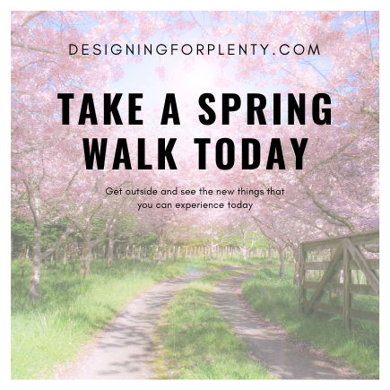 Take a Spring Walk Today