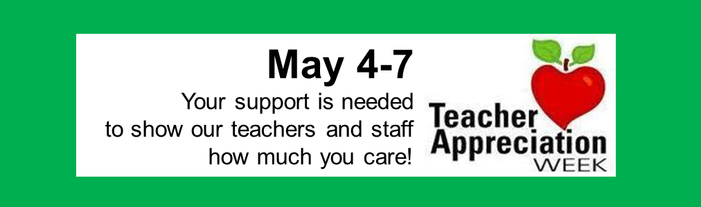 Support Needed for Teacher Appreciation Week May 4-8