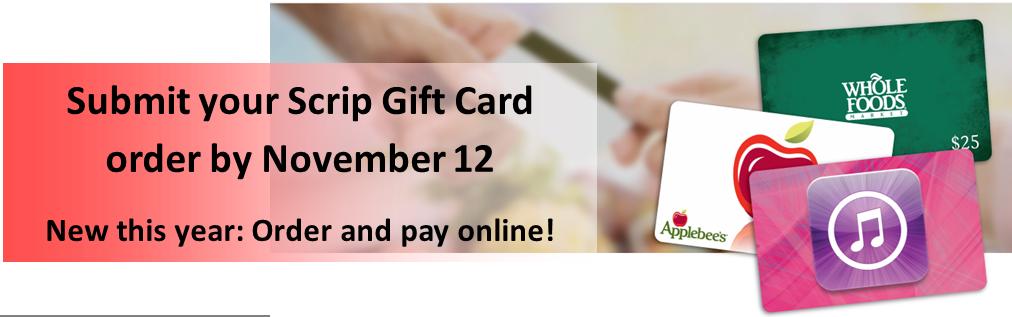 Scrip Gift Card Orders Due Nov. 12