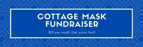Cottage Mask Fundraiser!