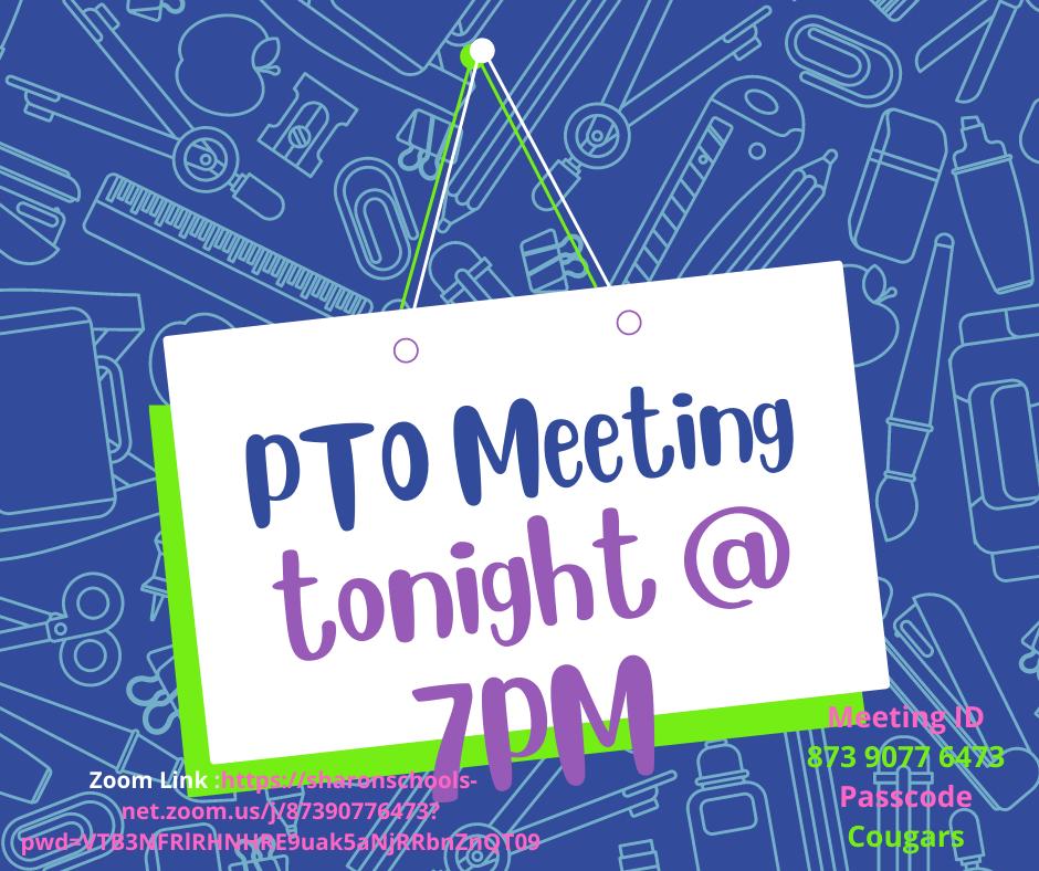 PTO meeting tonight @ 7PM