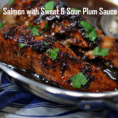 Salmon with Sweet & Sour Plum Sauce