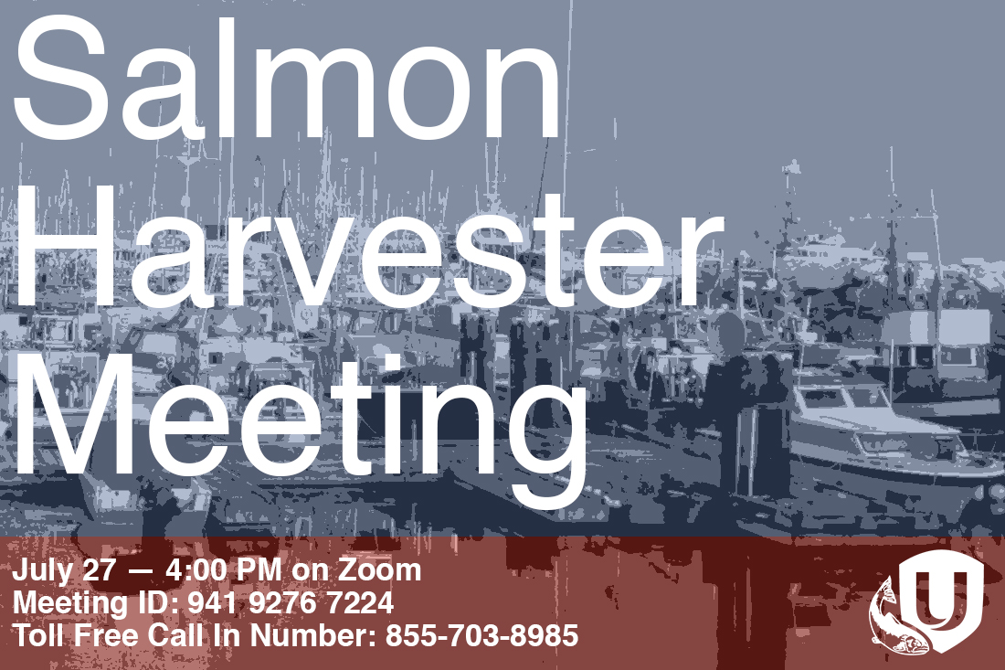 Salmon Harvester Meetings — We Need To Hear From You!