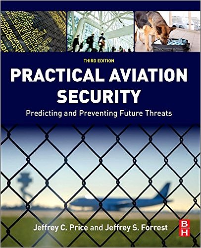 Practical Aviation Security - 3rd Edition