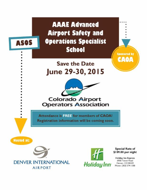 AAAE Advanced Airport Safety and Operations Specialist School Save the Date: June 29-30, 2015