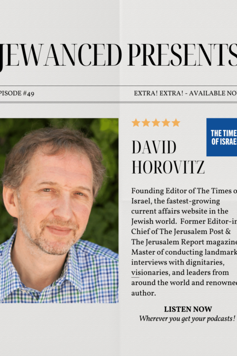 Episode #49 – David Horovitz, Founding Editor of The Times of Israel
