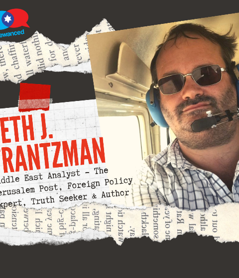 Episode #48 – Seth J. Frantzman, Middle East Analyst – The Jerusalem Post, Foreign Policy Expert, Truth Seeker & Author