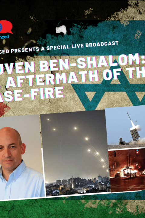 Episode #47 – The Aftermath of the Cease-Fire: Reuven Ben Shalom, IDF Military Affairs Expert, Cross-Cultural Strategist & Columnist