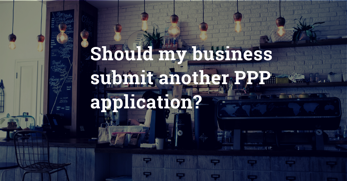 What To Know Before Submitting A Second PPP Application