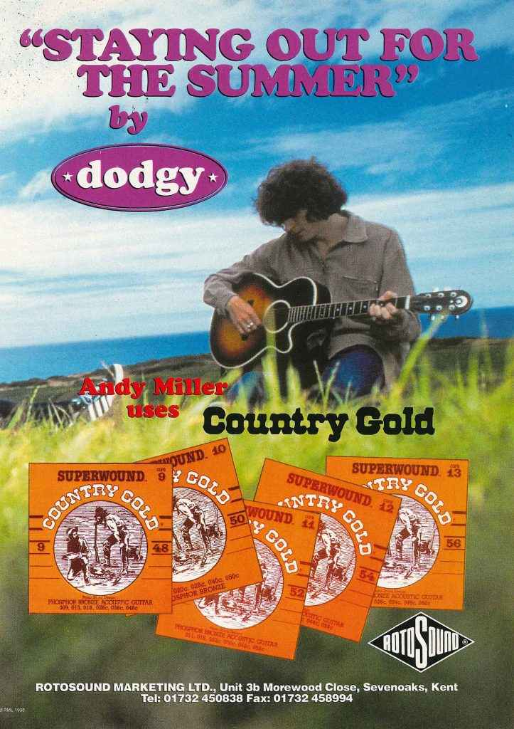 Dodgy Staying Out For The Summer Rotosound Country Gold Acoustic Guitar Strings Andy Miller Advert 1995