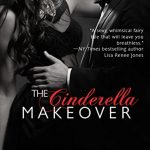 The Cinderella Makeover: A Suddenly Cinderella Series Book Kindle Edition by Hope Tarr