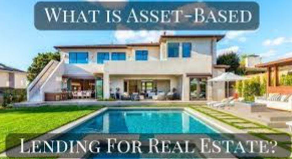 Asset Based Mortgage