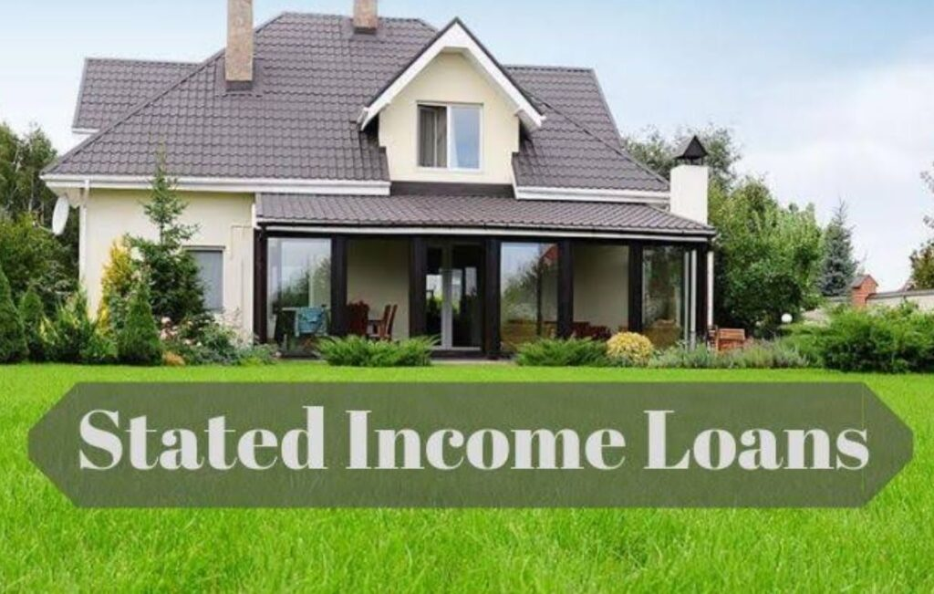 Stated Income Loans California