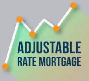 Adustable rate mortgage