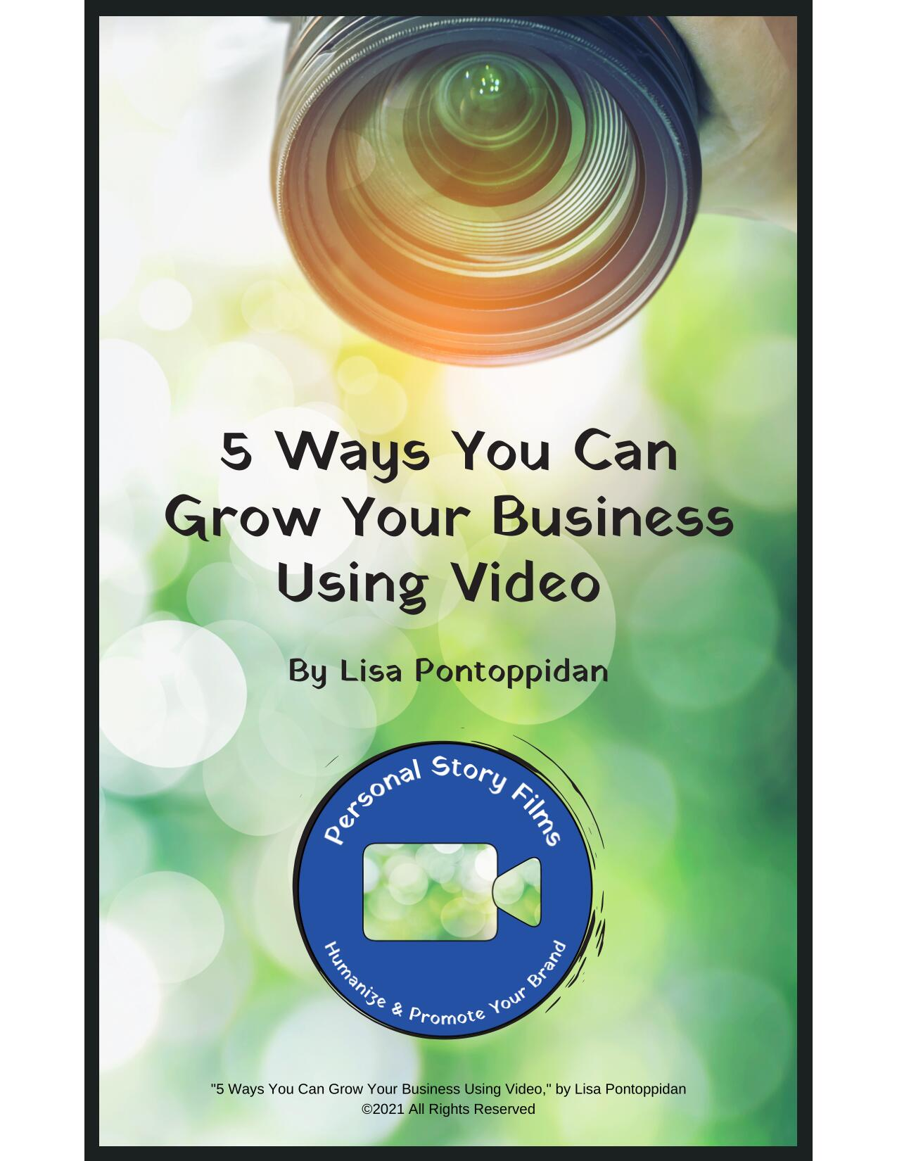 5 Ways to Grow Your Business Using Video Cover