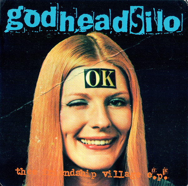 front cover of Friendship Village EP by godheadsilo