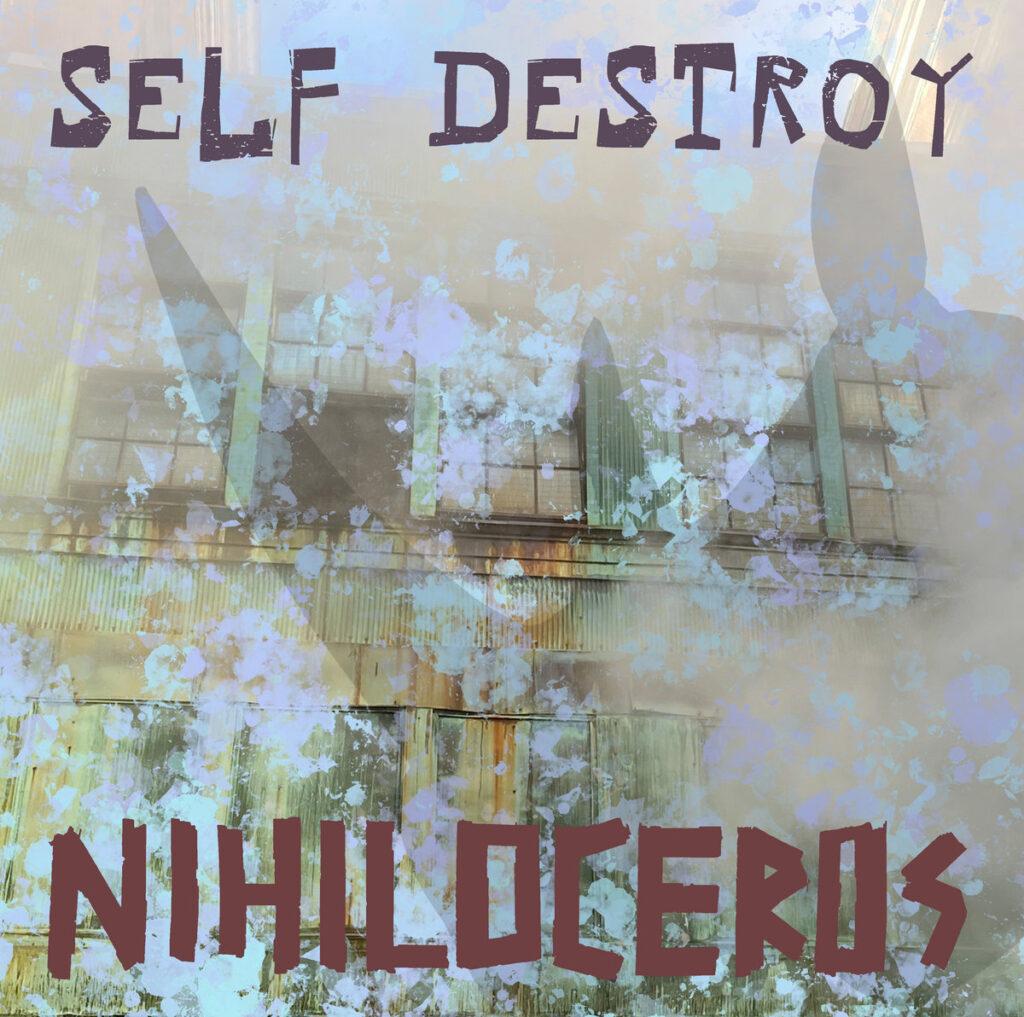 Nihiloceros Self Destroy art