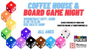 Kingston Pride Minotaur BSE Skate Shop Board Game Night Wednesday Sept 22, 2021 All Ages Pre-Registration Required