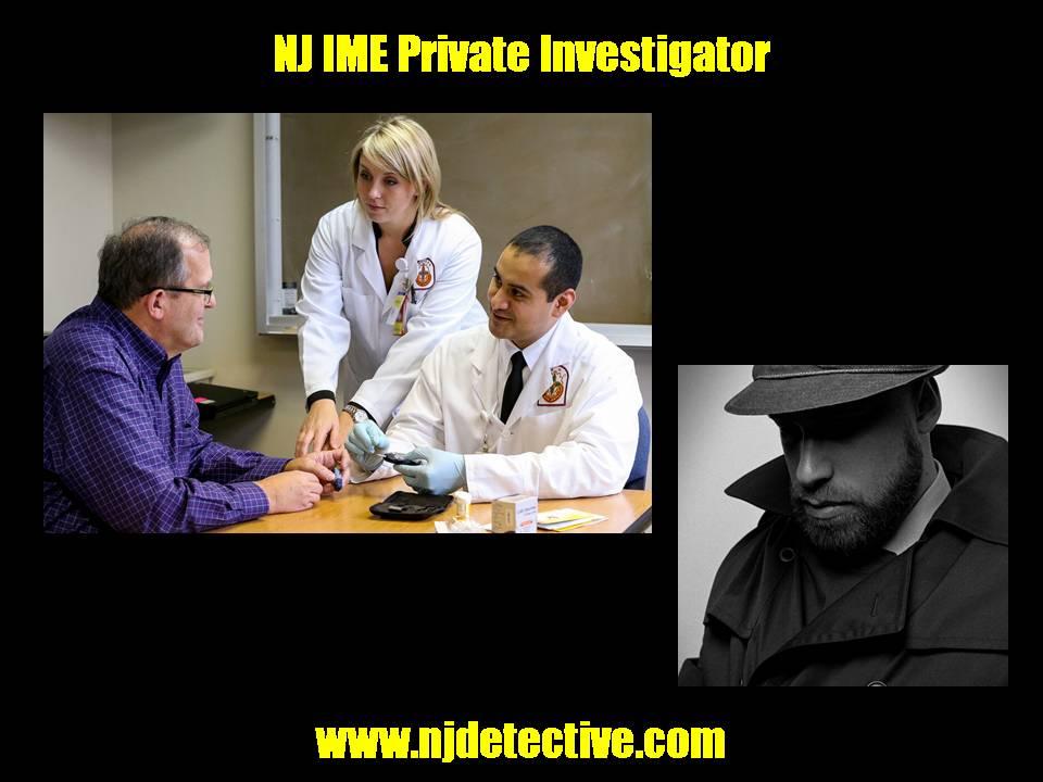 NJ IME Private Investigator