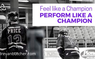 Feel like a Champion = Perform like a Champion