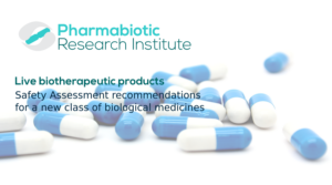 Live Biotherapeutic Products and Safety Assessment