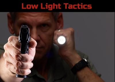 Low Light Tactics