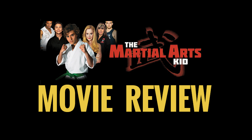 Movie Review: 'The Martial Arts Kid' – An Inspiring Homage To Martial Arts