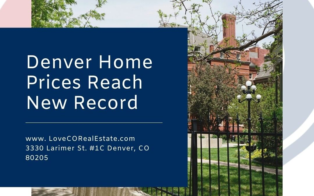Denver Home Prices Reach New Record, Up $100k in a Year