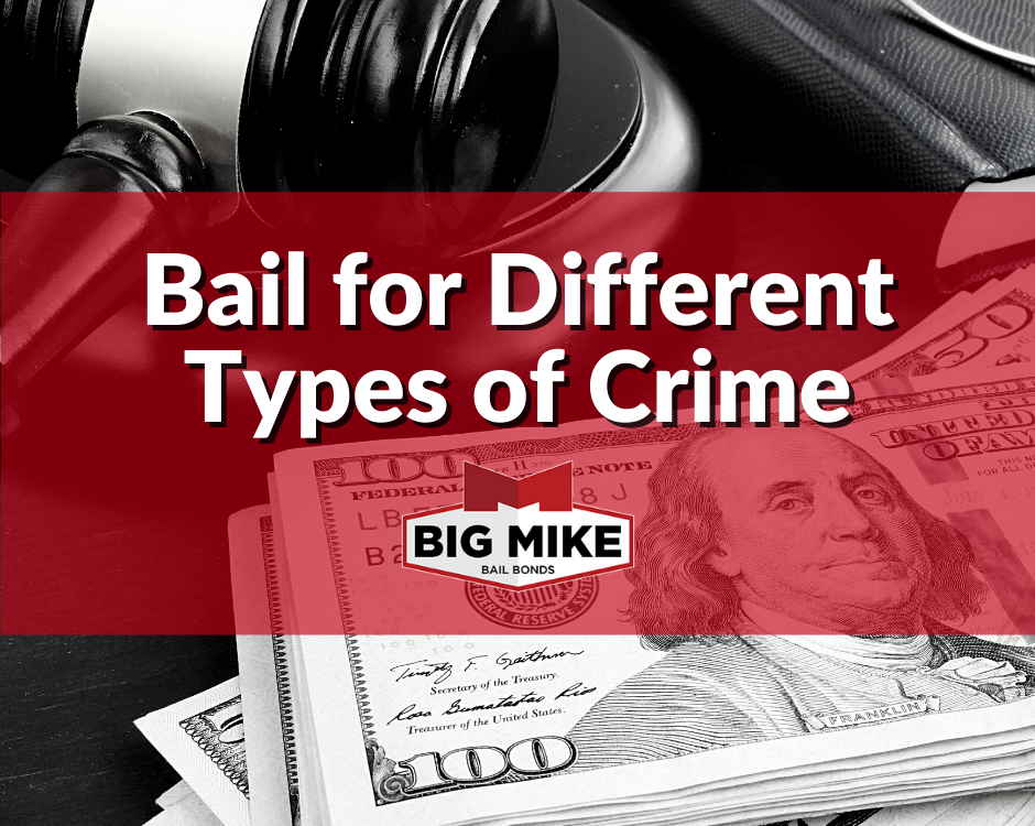 Bail for Different Types of Crime