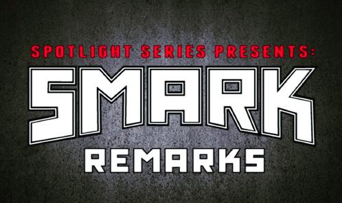 Smark Remarks 2: Wrestlemania 33 Predictions w/ @TheWrestlingClassic